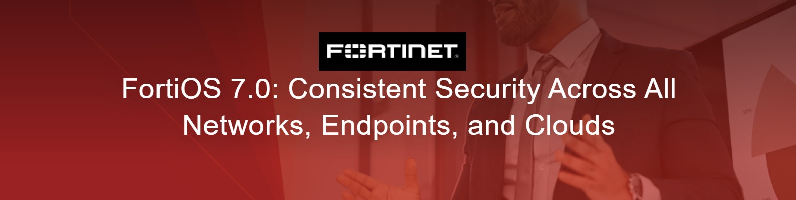 ฟอร์ติเน็ตเปิดตัวระบบปฏิบัติการ FortiOS 7.0 พร้อมอัปเดตครั้งสำคัญของการเข้าถึงและใช้งานเครือข่ายแบบ Zero Trust รวมถึงความสามารถด้าน SASE